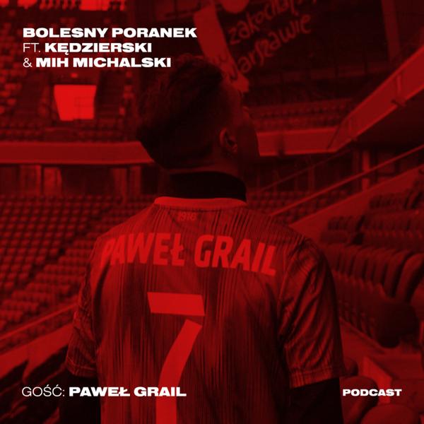 Paweł opowiada o Grail Point x Legia Warszawa