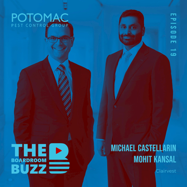 Episode 19 — Private Equity in Pest Control: Clairvest's Michael Castellarin and Mohit Kansal Discuss Alternatives to a Change of Control Transaction with a Strategic Acquirer artwork