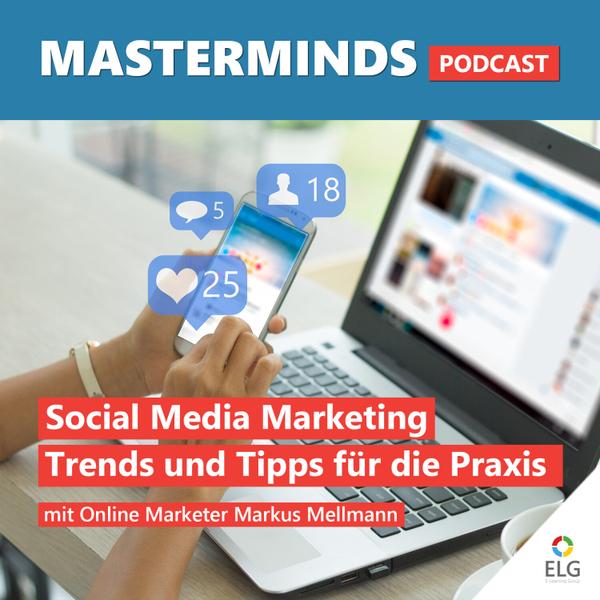 #34 Social Media Marketing: Grundlagen, Trends und Praxistipps mit Markus Mellmann artwork