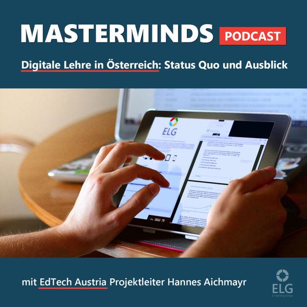 #29 Digitale Lehre in Österreich – Status Quo und Ausblick: mit Hannes Aichmayr, Projektleiter von EdTech Austria artwork