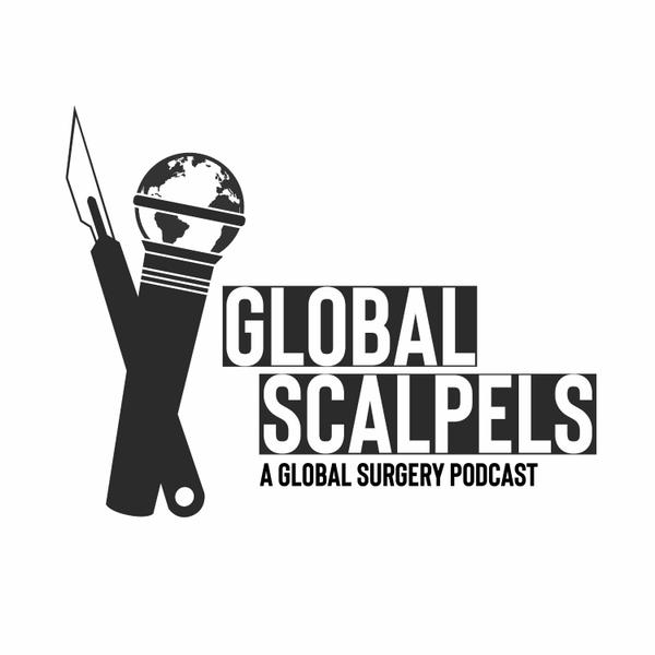 Global Scalpels: A Global Surgery Podcast artwork