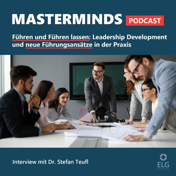 #28 Führen und Führen lassen – über Leadership Development und neue Führungsansätze: mit Dr. Stefan Teufl artwork
