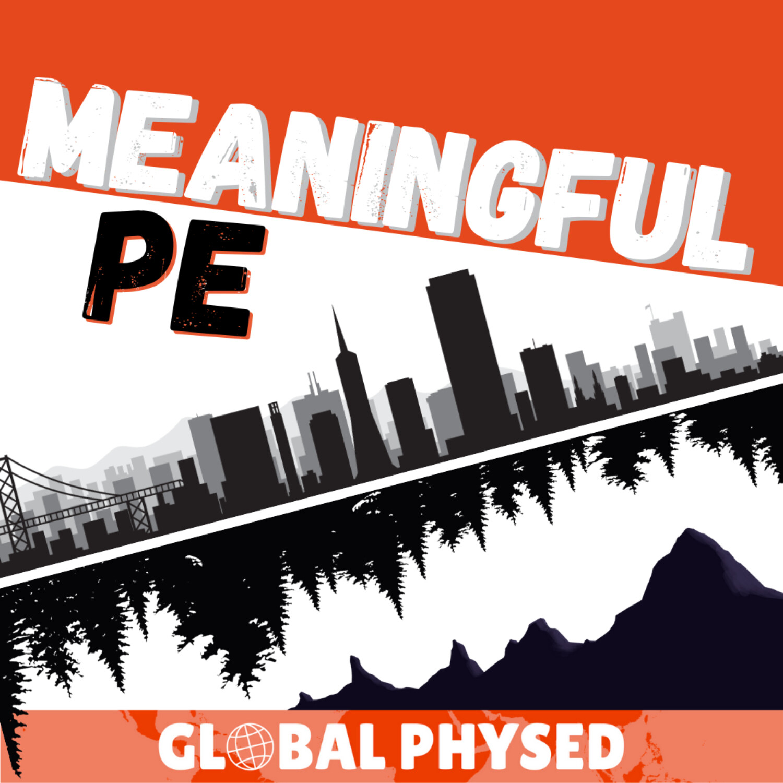 Making Sense of Meaningful PE