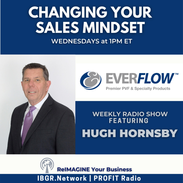 Changing Your Sales Mindset with Hugh Hornsby artwork