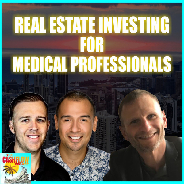 Real estate investing for medical professionals with David Iglewicz artwork