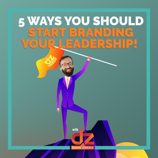 MYMS 76: 5 ways you should start branding your leadership! artwork