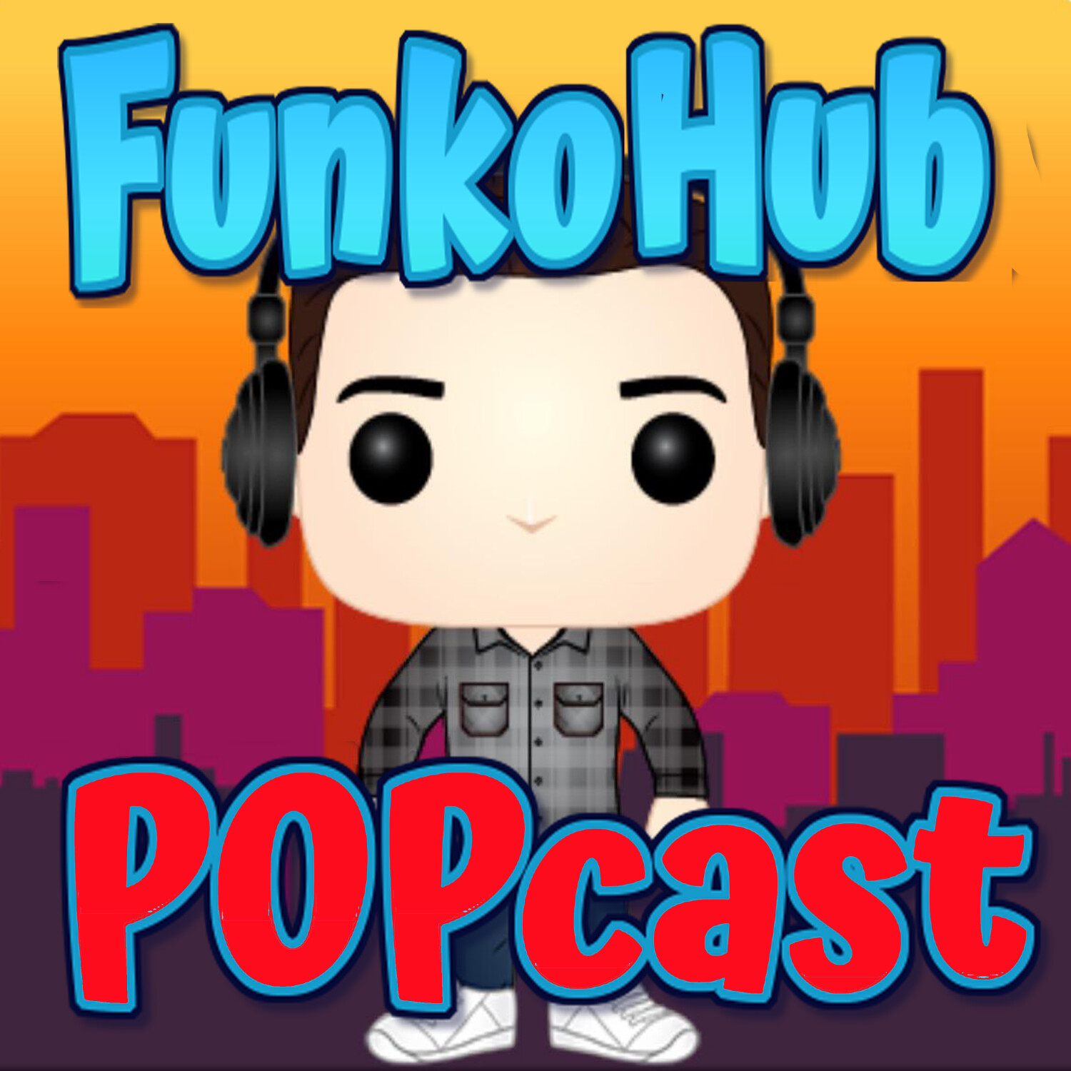 The Funkohub POPcast-Episode 4   New Year, New Pops