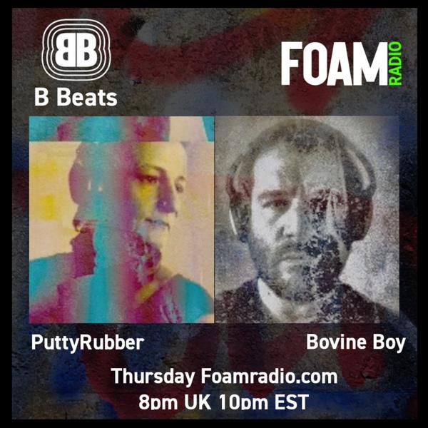 B Beats  PuttyRubber With Bovine Boy TECHNO ELECTRO HOUSE BREAK TECH HOUSE ACID - Ep 18 artwork