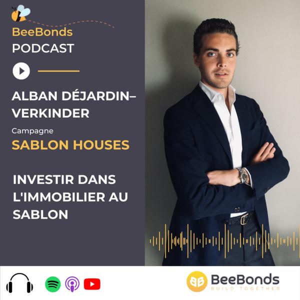 Focus sur la campagne Sablon Houses : investir dans l'immobilier au Sablon avec Alban Dejardin artwork