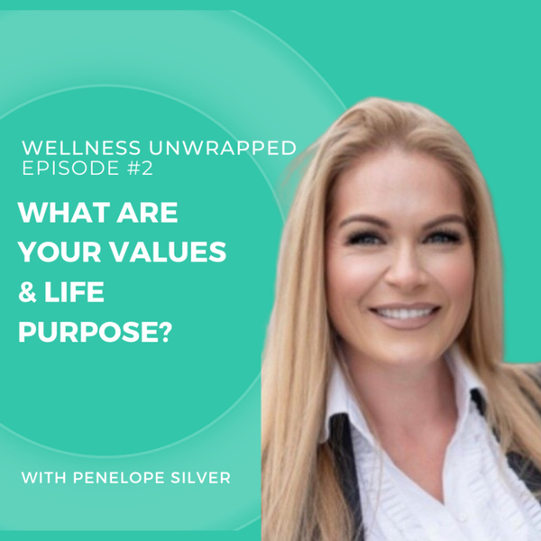 What are your values and life purpose? artwork