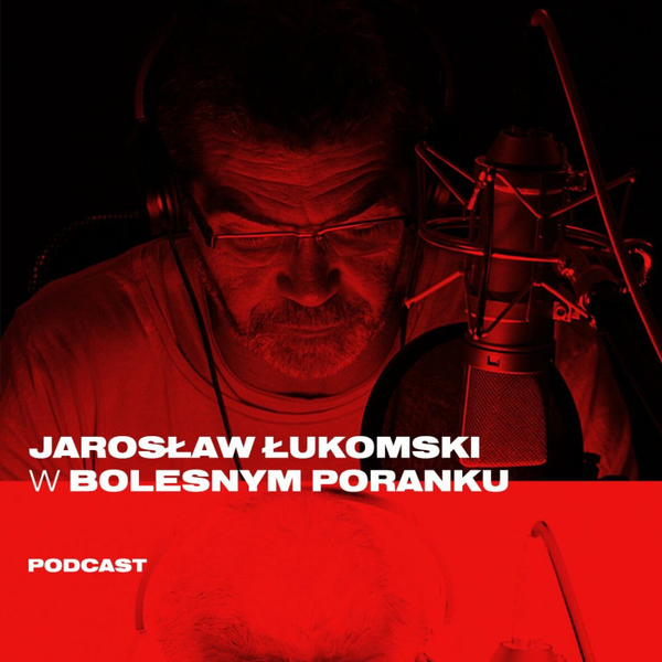 Bolesne Poranki w newonce.radio gość Jarosław Łukomski 07.02.2019
