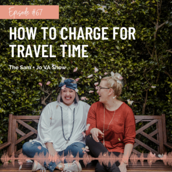 #67 How To Charge For Travel Time artwork