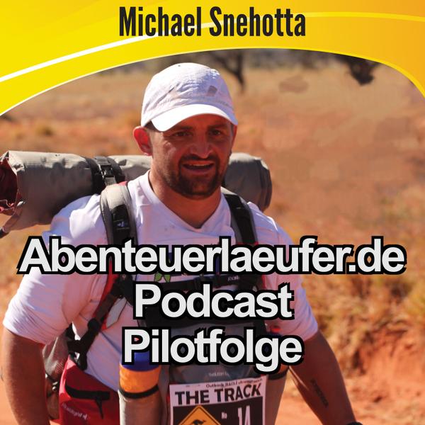 Michael Snehotta, der Abenteuer- und Ultraläufer - Pilotepisode artwork