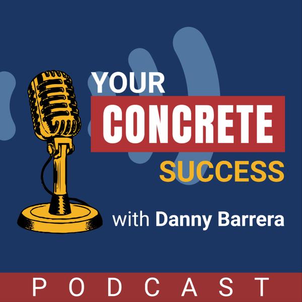 Your Concrete Success Podcast artwork