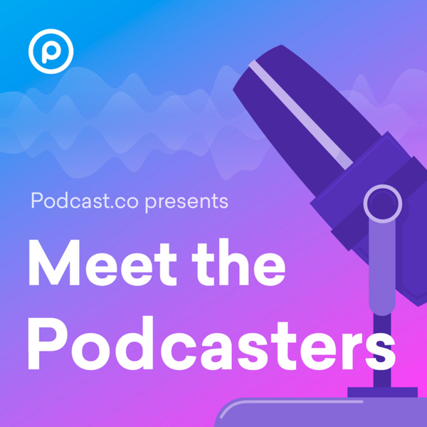 Meet The Podcasters artwork