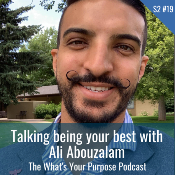 Ali Abouzalam and Being Your Best