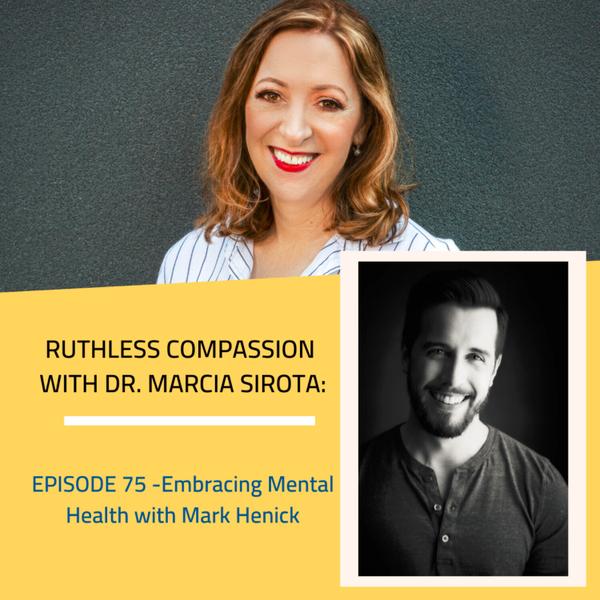 75 - Mark Henick: Embracing Mental Health artwork