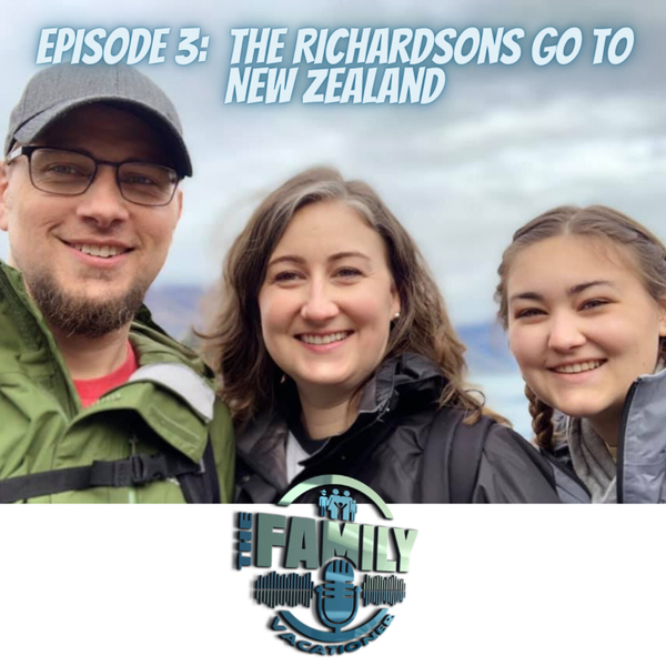 Episode 3:  Richardsons go to New Zealand artwork