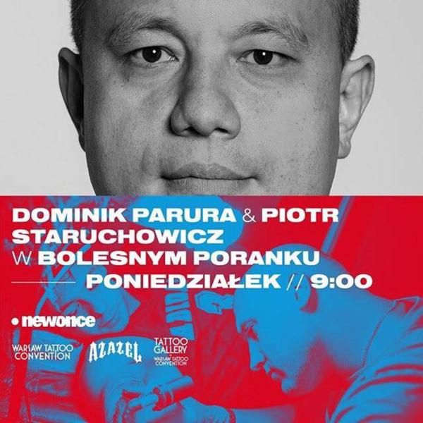 Bolesne Poranki w newonce.radio gość Dominik Parura & Piotr Staruchowicz