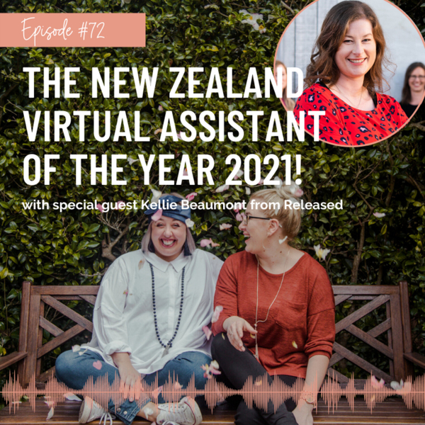 #72 The New Zealand Virtual Assistant Of The Year 2021! artwork