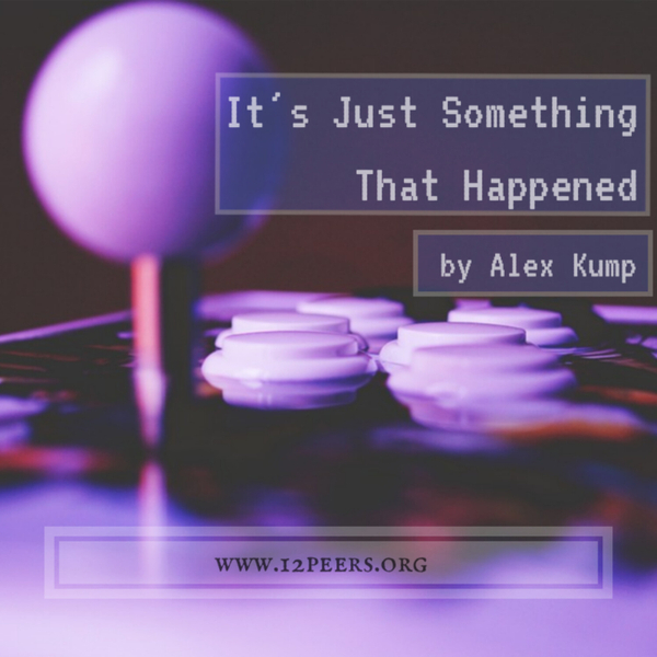 Episode 19 - It's Just Something That Happened by Alex Kump artwork