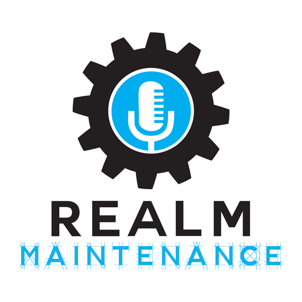 Realm Maintenance: Ep. #96 – Converted to Podcasting