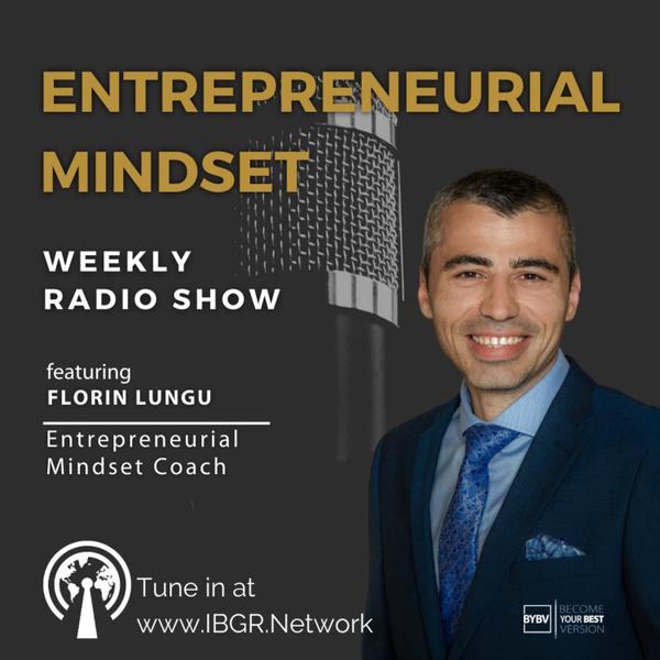 Entrepreneurial Mindset with Florin Lungu artwork