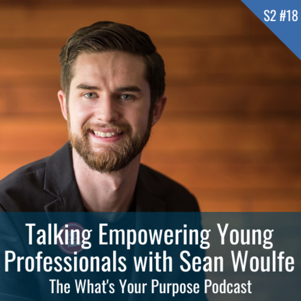 Sean Woulfe and Empowering College Graduates