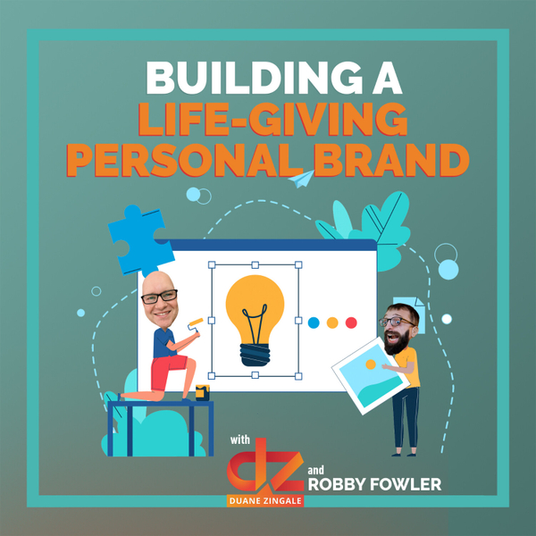 MYMS 79: Building a life-giving personal brand with Robby Fowler artwork