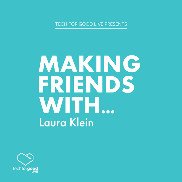 Making Friends With… Laura Klein
