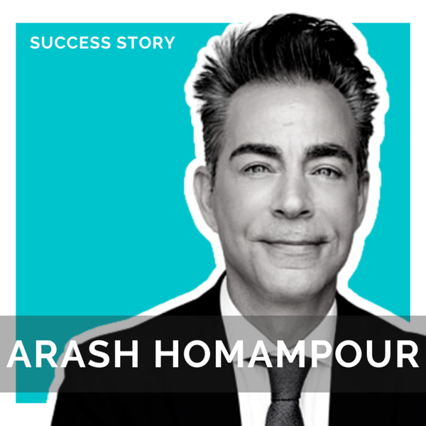 Arash Homampour, Top Trial Attorney With $500m+ in Won Restitution   How to Take on Large Corporations and Win artwork