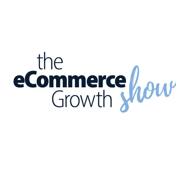 eCommerce Growth Show artwork
