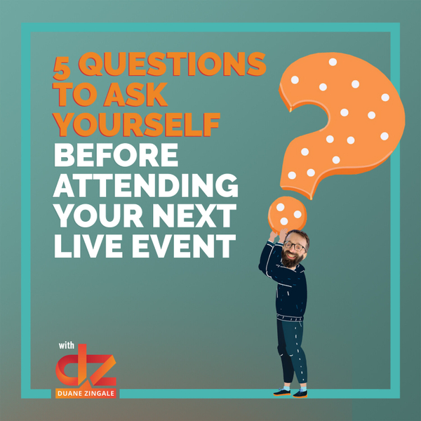MYMS 78: 5 questions to ask yourself before attending your next live event artwork
