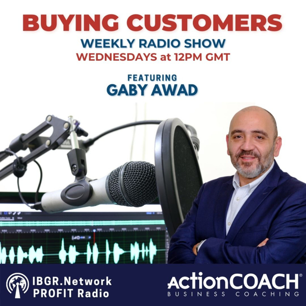 Buying Customers with Gaby Awad artwork