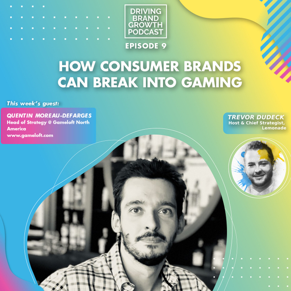 How Consumer Brands Can Break Into Gaming with Quentin Moreau-Defarges artwork