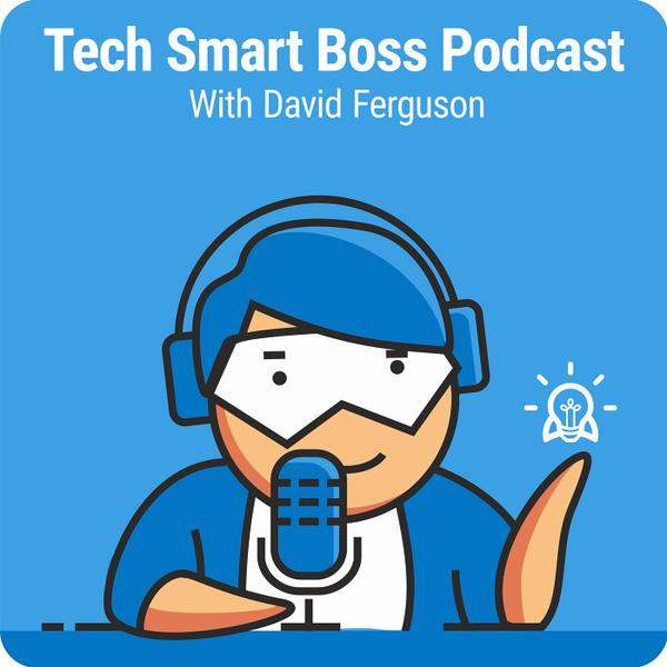 Episode 23: How a Tech Smart Boss Creates a Contingency Plan for Their Business artwork