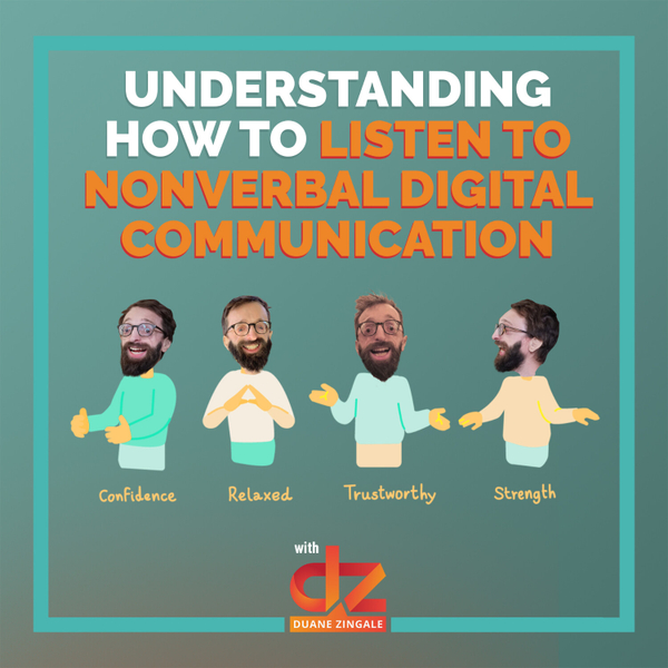 MYMS 53: Understanding How to LISTEN to Nonverbal Digital Communication artwork