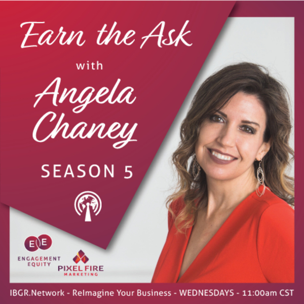 Earn the Ask with Angela Chaney artwork
