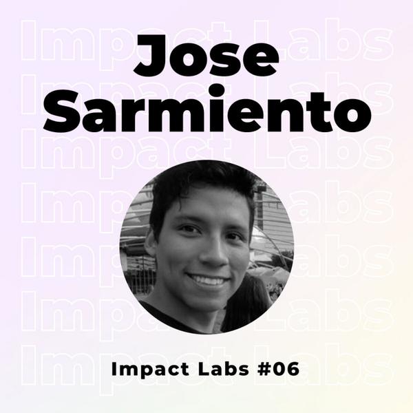 Jose Sarmiento | Making an Impact in Tech and Far Beyond artwork