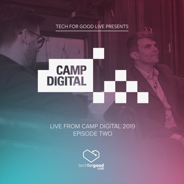 Live from Camp Digital 2019 - Episode 2 - Robin Christopherson