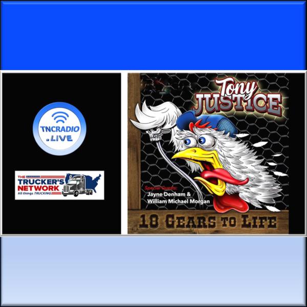 Truckers Network Radio Show - Tony Justice - Singer-Songwriter 2 artwork
