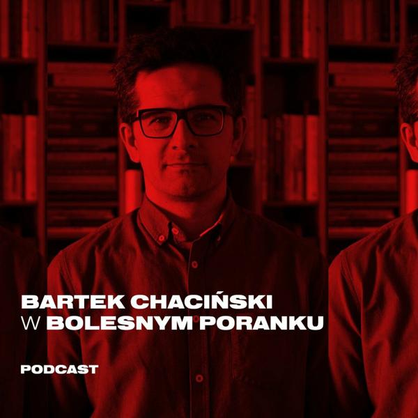 Bolesne Poranki w newonce.radio gość. Bartek Chaciński 08.01.2019