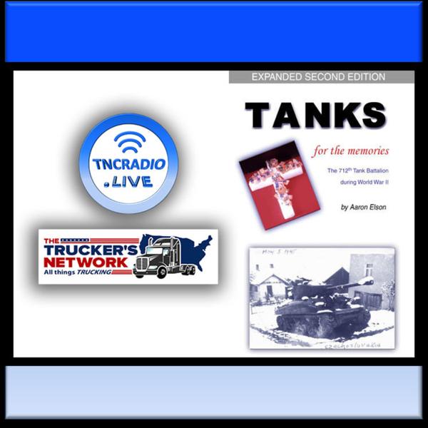 Truckers Network Radio Show - Aaron Elson - Tanks for the Memories artwork