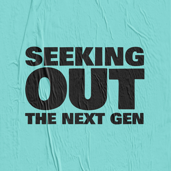 Seeking Out The Next Generation artwork