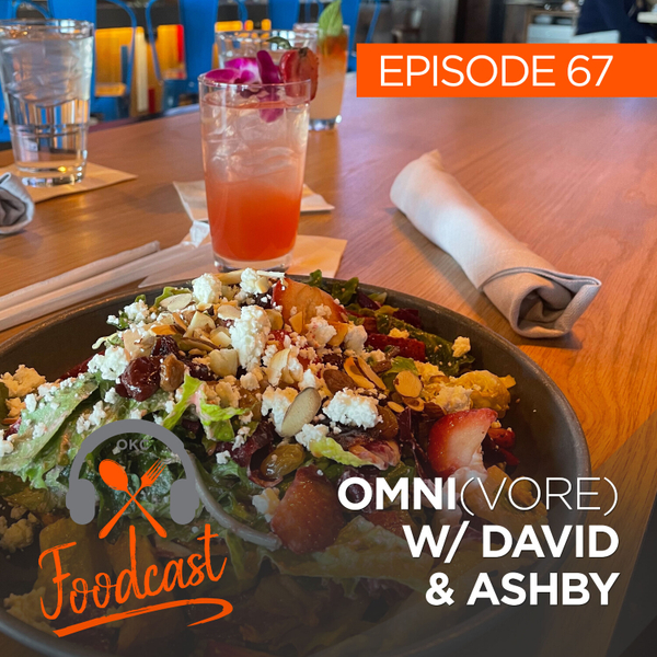 Ep 67: Omni(vore) with David and Ashby artwork
