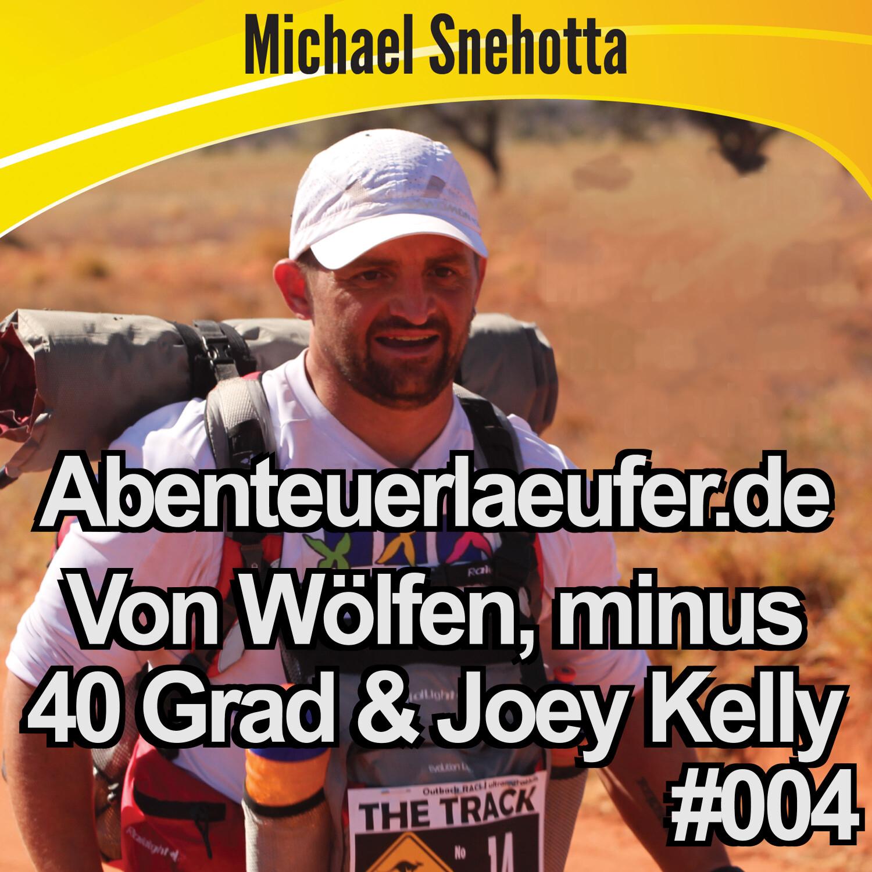 """004 Von Wölfen, minus 40 Grad, Joey Kelly und """"BKE"""""""