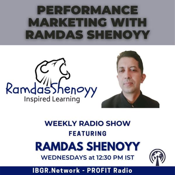 Performance Marketing with Ramdas Shenoyy artwork