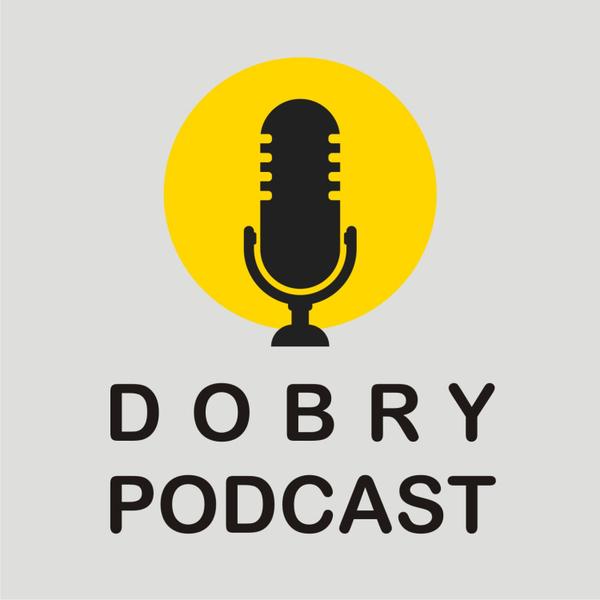 Dobry Podcast artwork