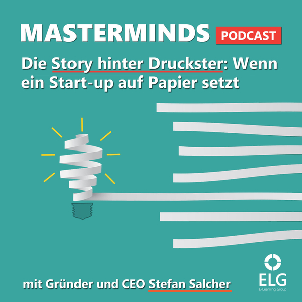 #15 mit Druckster Gründer und CEO Stefan Salcher (Teil 1):  Wenn ein Start-up auf Papier setzt