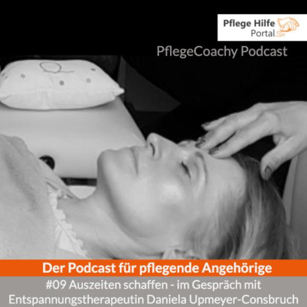 #09 Auszeiten schaffen - im Gespräch mit Entspannungstherapeutin Daniela Upmeyer-Consbruch artwork
